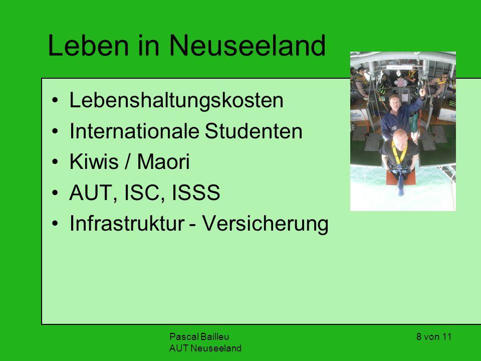 Pascal Bailleu AUT Neuseeland 8 von 11 Leben in Neuseeland Lebenshaltungskosten Internationale Studenten Kiwis / Maori AUT, ISC, ISSS Infrastruktur - Versicherung