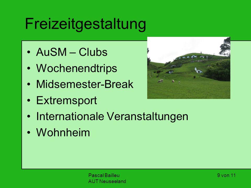 Pascal Bailleu AUT Neuseeland 9 von 11 Freizeitgestaltung AuSM – Clubs Wochenendtrips Midsemester-Break Extremsport Internationale Veranstaltungen Wohnheim