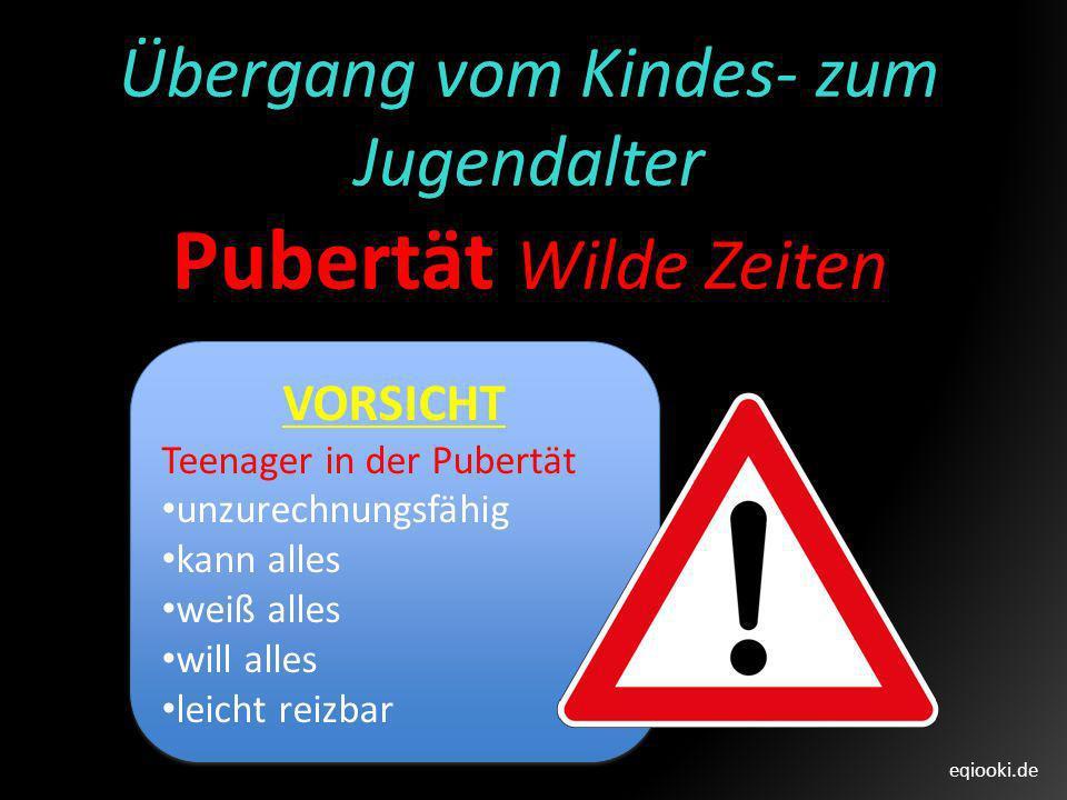 eqiooki.de.4f Pubertätsunterschiede Der Verlauf der Pubertät ist individuelle unterschiedlich.