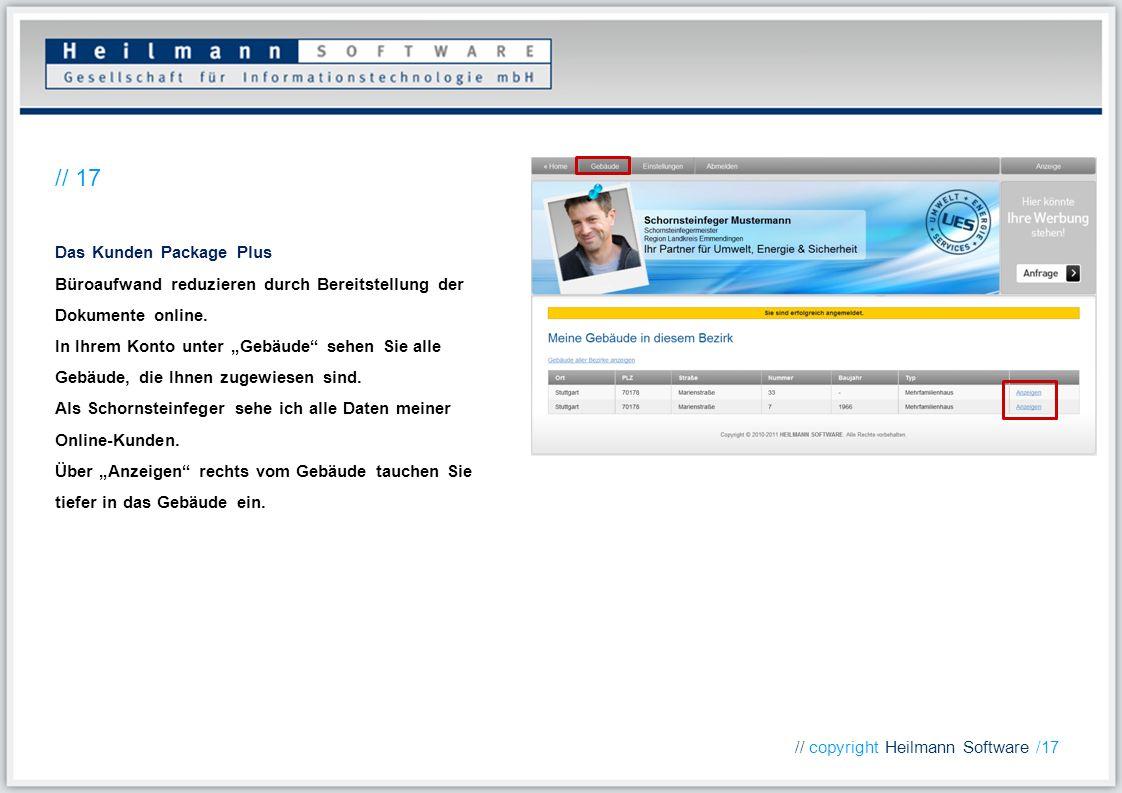 Das Kunden Package Plus Büroaufwand reduzieren durch Bereitstellung der Dokumente online. In Ihrem Konto unter Gebäude sehen Sie alle Gebäude, die Ihn