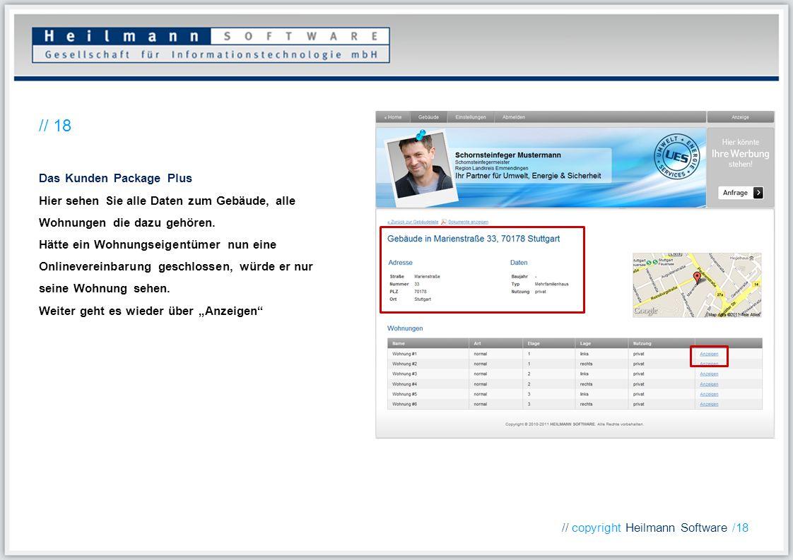 Das Kunden Package Plus Hier sehen Sie alle Daten zum Gebäude, alle Wohnungen die dazu gehören. Hätte ein Wohnungseigentümer nun eine Onlinevereinbaru