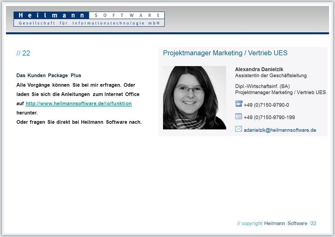 Das Kunden Package Plus Alle Vorgänge können Sie bei mir erfragen. Oder laden Sie sich die Anleitungen zum Internet Office auf http://www.heilmannsoft