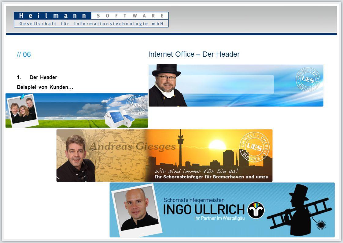 Internet Office – Der Header // 06 1.Der Header Beispiel von Kunden…