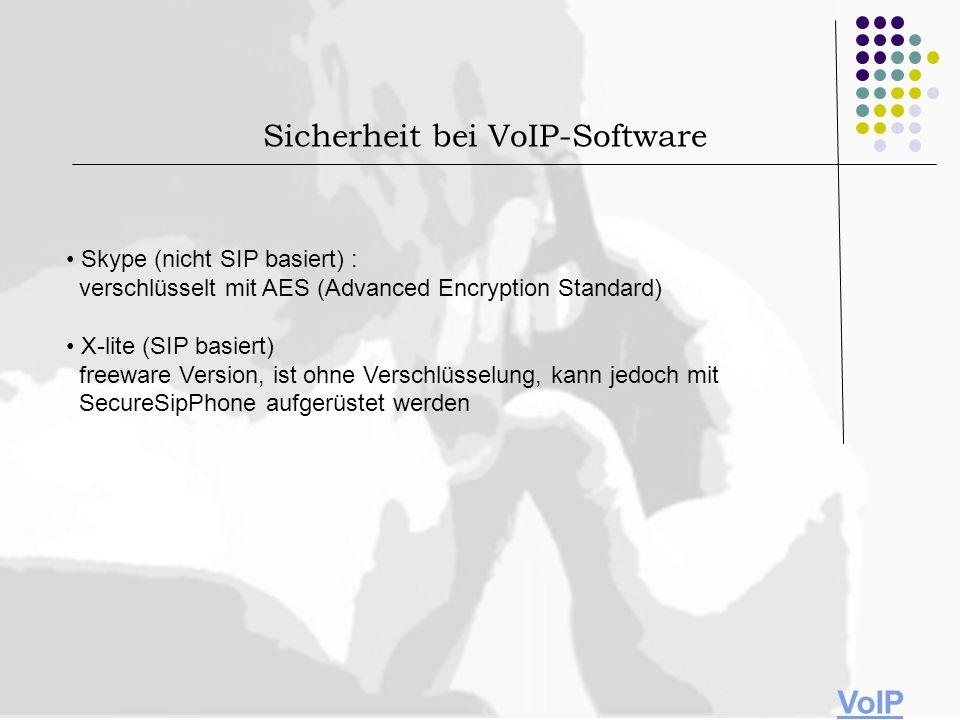 Skype (nicht SIP basiert) : verschlüsselt mit AES (Advanced Encryption Standard) X-lite (SIP basiert) freeware Version, ist ohne Verschlüsselung, kann