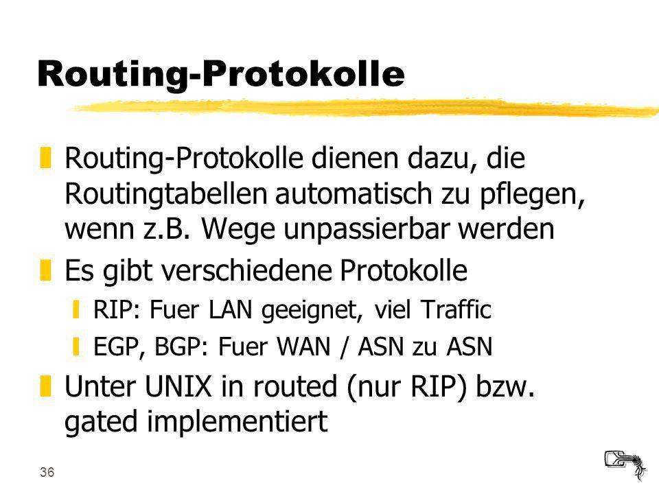 36 Routing-Protokolle zRouting-Protokolle dienen dazu, die Routingtabellen automatisch zu pflegen, wenn z.B. Wege unpassierbar werden zEs gibt verschi