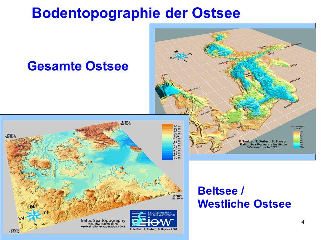 Stralsund, 05. Juni 2006Umwelttag4 Bodentopographie der Ostsee Gesamte Ostsee Beltsee / Westliche Ostsee