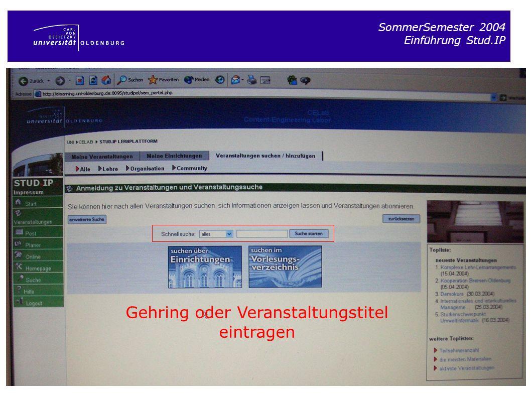 SommerSemester 2004 Einführung Stud.IP Gehring oder Veranstaltungstitel eintragen