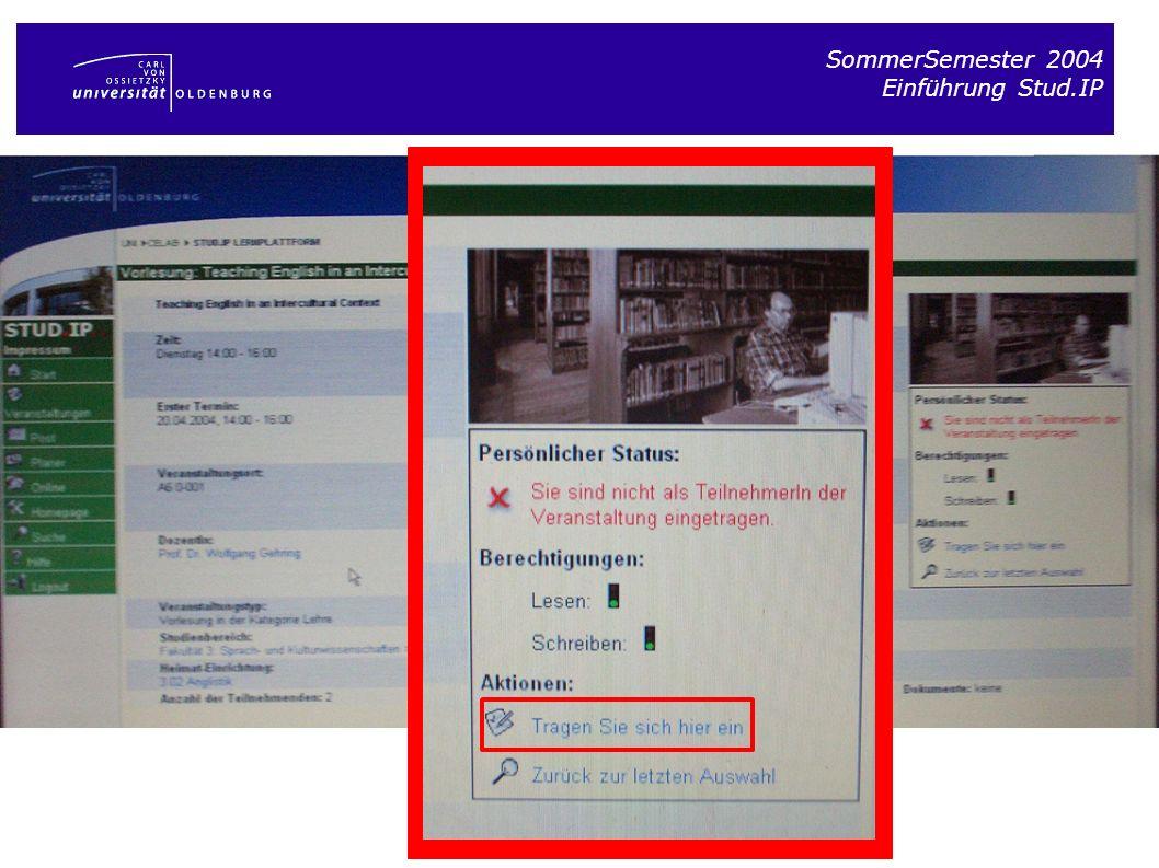 SommerSemester 2004 Einführung Stud.IP Eure eigene Startseite bei Stud.IP Die persönliche Veranstaltungsübersicht Zum Beenden bitte ausloggen.