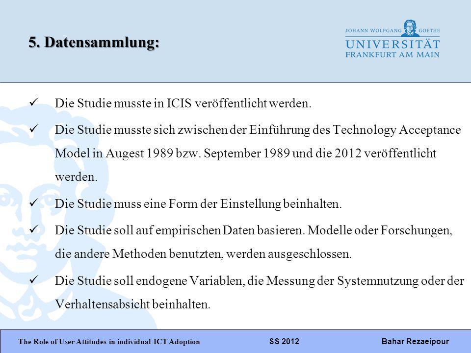 WiPäF WS 2010/2011 Kira Baborsky, Christian Wunschik Seite 14 5. Datensammlung: Die Studie musste in ICIS veröffentlicht werden. Die Studie musste sic