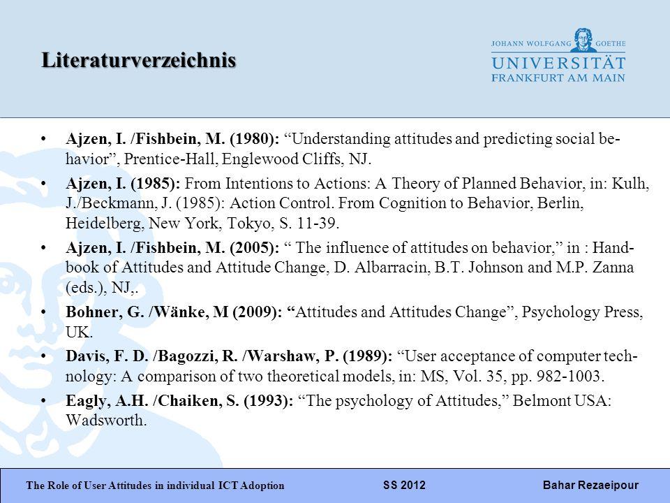 WiPäF WS 2010/2011 Kira Baborsky, Christian Wunschik Seite 23Literaturverzeichnis Ajzen, I. /Fishbein, M. (1980): Understanding attitudes and predicti