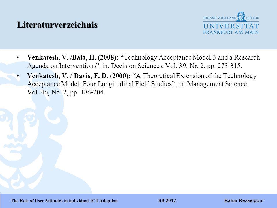 WiPäF WS 2010/2011 Kira Baborsky, Christian Wunschik Seite 25Literaturverzeichnis Venkatesh, V. /Bala, H. (2008): Technology Acceptance Model 3 and a