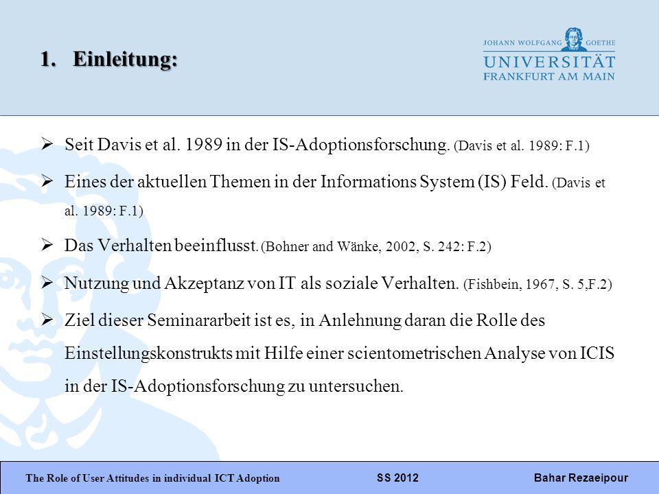 WiPäF WS 2010/2011 Kira Baborsky, Christian Wunschik Seite 3 1.Einleitung: Seit Davis et al. 1989 in der IS-Adoptionsforschung. (Davis et al. 1989: F.