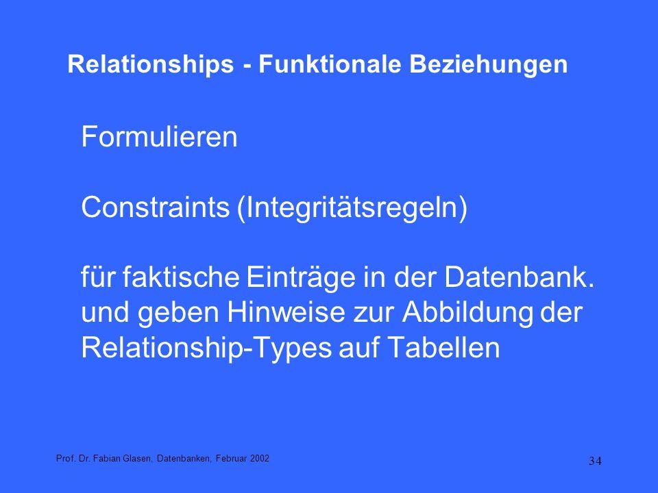 35 Relationships - Funktionale Beziehungen R E 1 x...