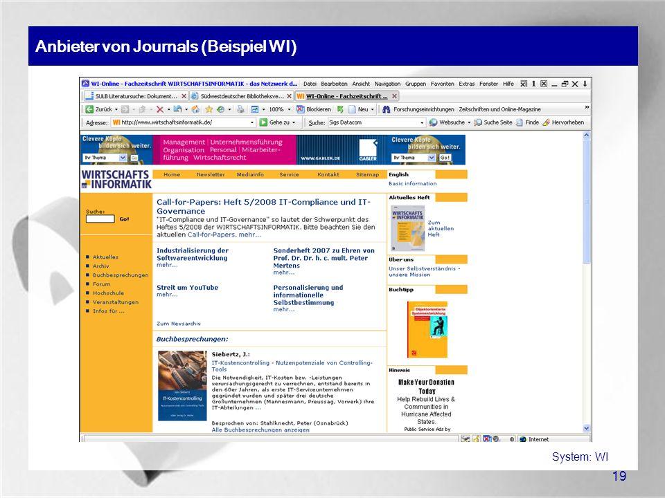 19 Anbieter von Journals (Beispiel WI) System: WI