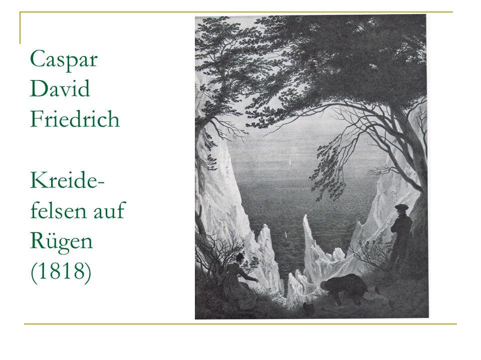 Caspar David Friedrich Kreide- felsen auf Rügen (1818)