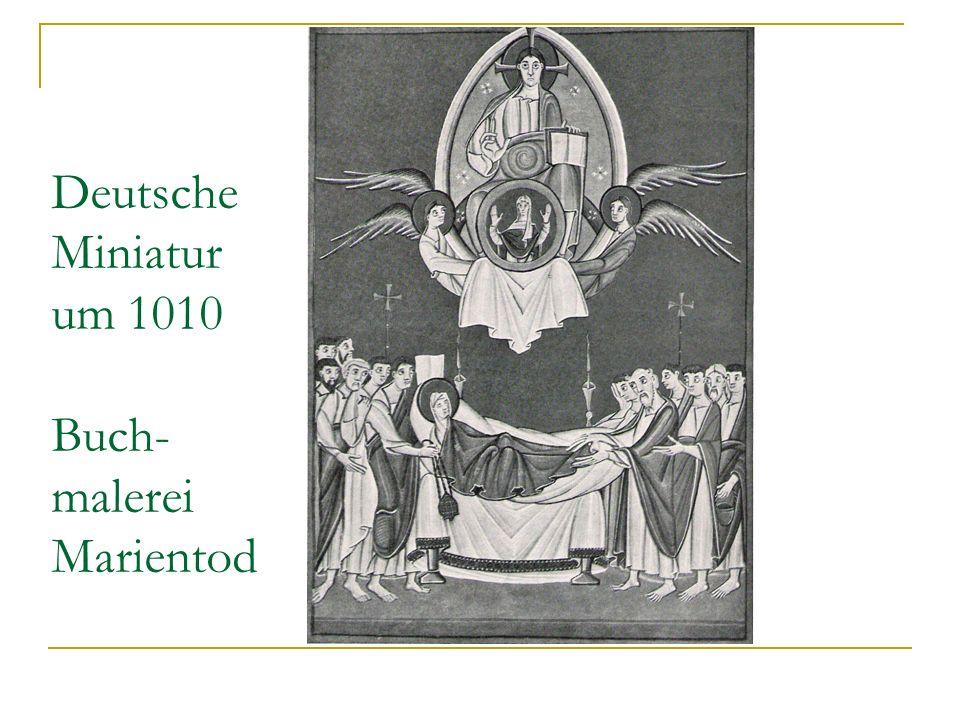 Deutsche Miniatur um 1010 Buch- malerei Marientod