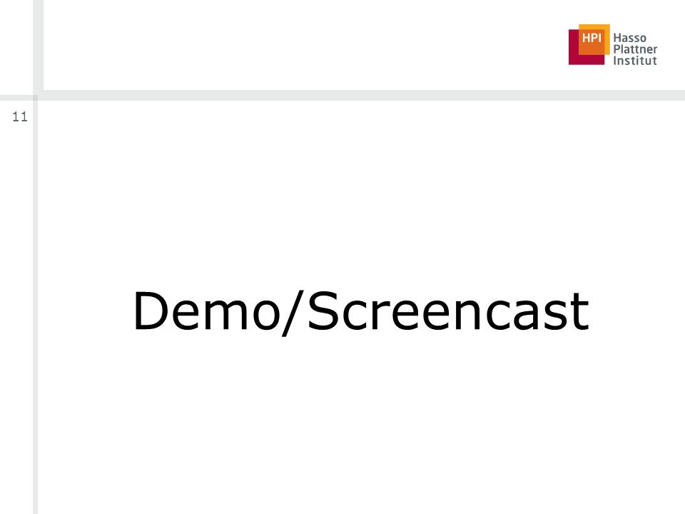 11 Demo/Screencast