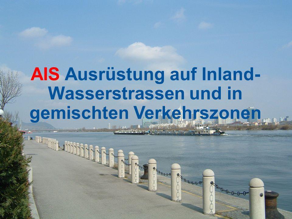 AIS Ausrüstung auf Inland- Wasserstrassen und in gemischten Verkehrszonen