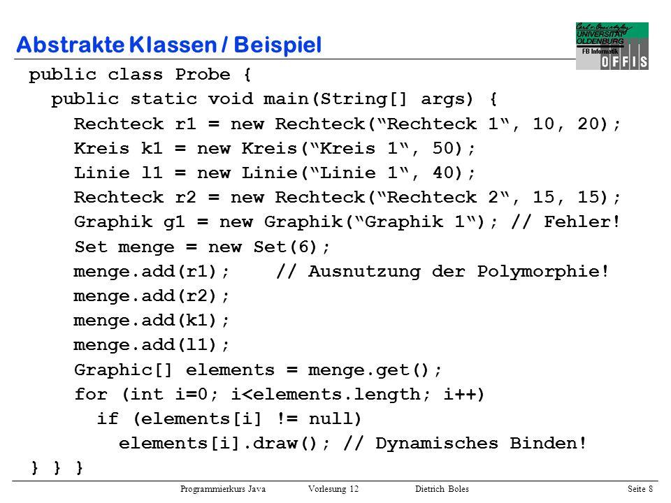 Programmierkurs Java Vorlesung 12 Dietrich Boles Seite 9 Abstrakte Klassen / Beispiel / Speichermodell Rechteck 1 10 20...