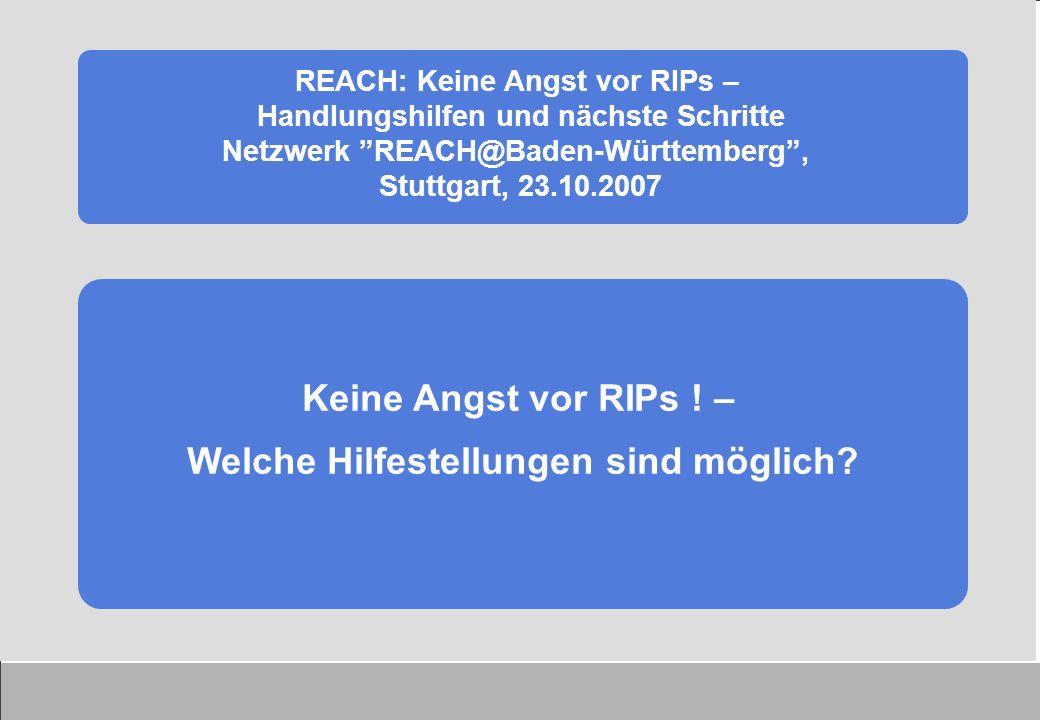Info 2 Besonderheiten bei Zwischenprodukten und Stoffen in Forschung und Entwicklung Info 1 Erste Schritte unter der neuen EU- Verordnung REACH In Arbeit/Planung: Polymere/Monomere Übergangsregelungen 67/548/EWG nach REACH Nachgeschaltete Anwender REACH Helpdesk – Info Broschüren