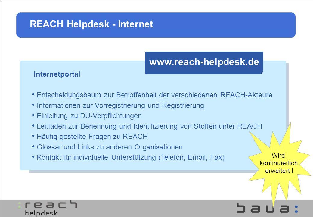 Internetportal Entscheidungsbaum zur Betroffenheit der verschiedenen REACH-Akteure Informationen zur Vorregistrierung und Registrierung Einleitung zu