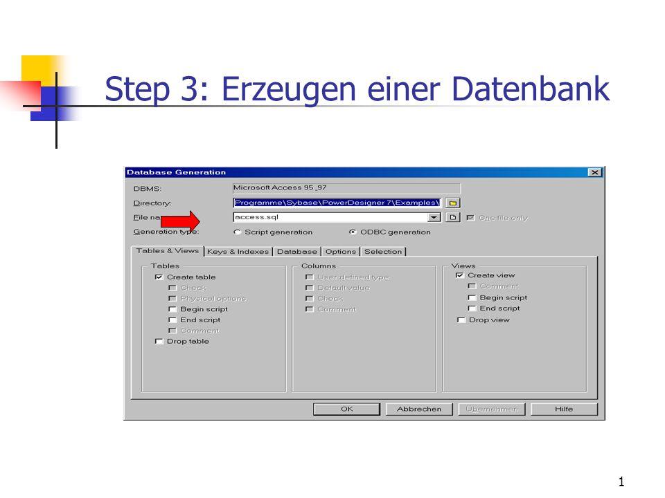 1 Step 3: Erzeugen einer Datenbank