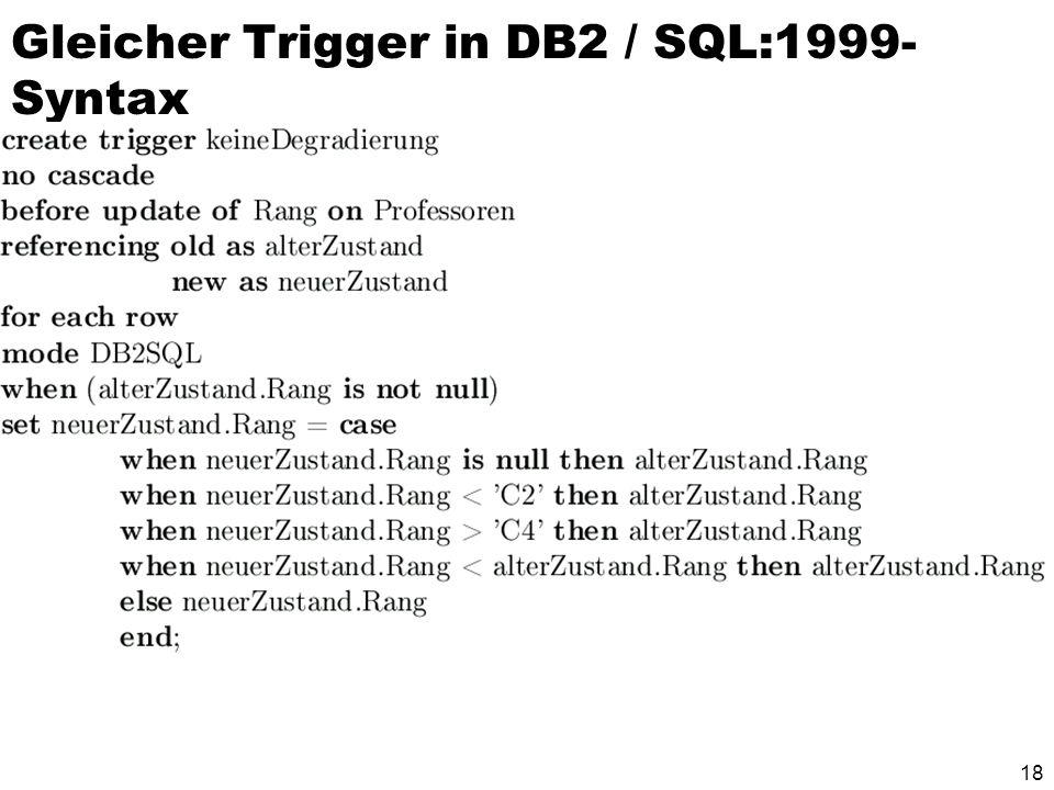 18 Gleicher Trigger in DB2 / SQL:1999- Syntax
