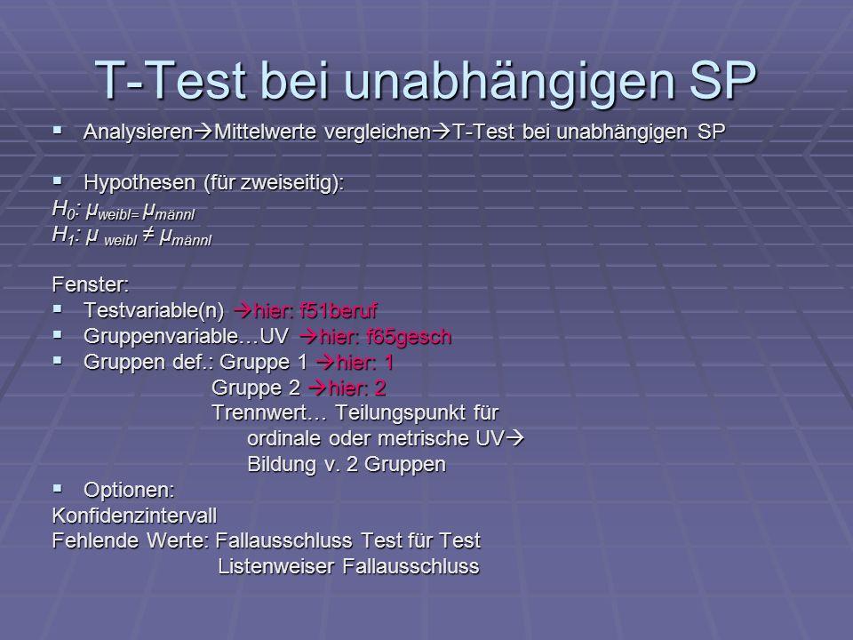 T-Test bei unabhängigen SP Analysieren Mittelwerte vergleichen T-Test bei unabhängigen SP Analysieren Mittelwerte vergleichen T-Test bei unabhängigen