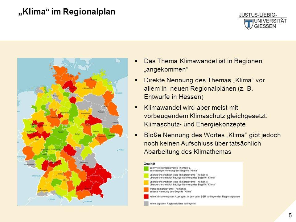 5 Klima im Regionalplan Das Thema Klimawandel ist in Regionen angekommen Direkte Nennung des Themas Klima vor allem in neuen Regionalplänen (z.