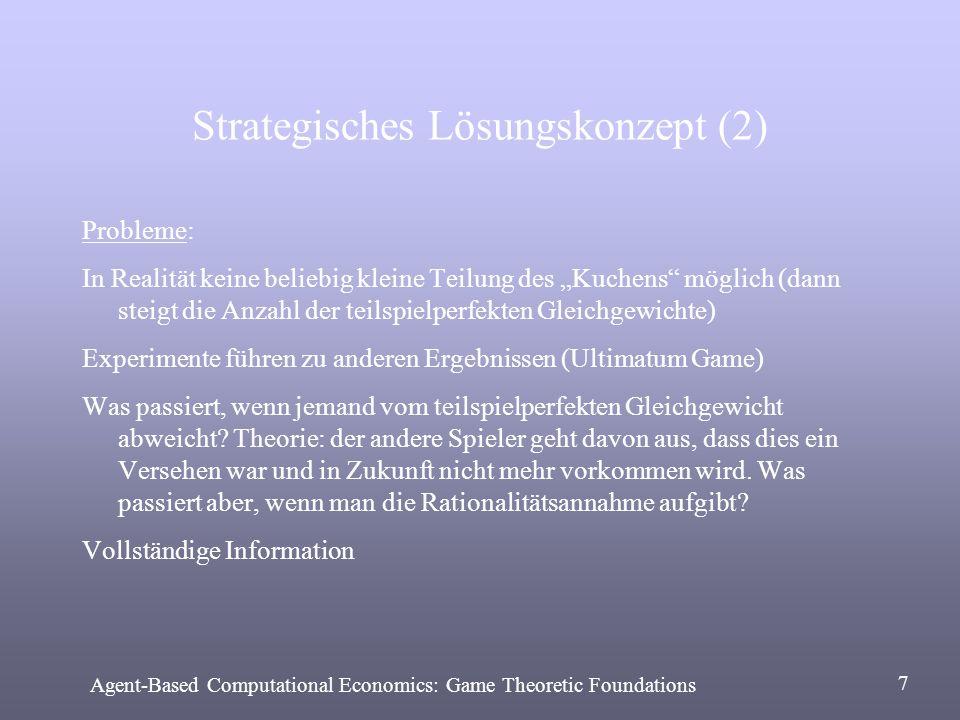Kriterien für Mechanismen (nach Kraus, Wilkenfeld, Zlotkin) Verteilt (dezentralisierte Entscheidungen) Augenblicklich (ohne Verzögerung) Effizient (pareto-optimal) Einfach (auch was Berechnungs- und Kommunikationsaufwand betrifft) Symmetrisch (kein Unterschied, falls es nur Unterschiede bei nichtrelevanten Eigenschaften der Agenten gibt) Stabil (Gleichgewichte, d.h.