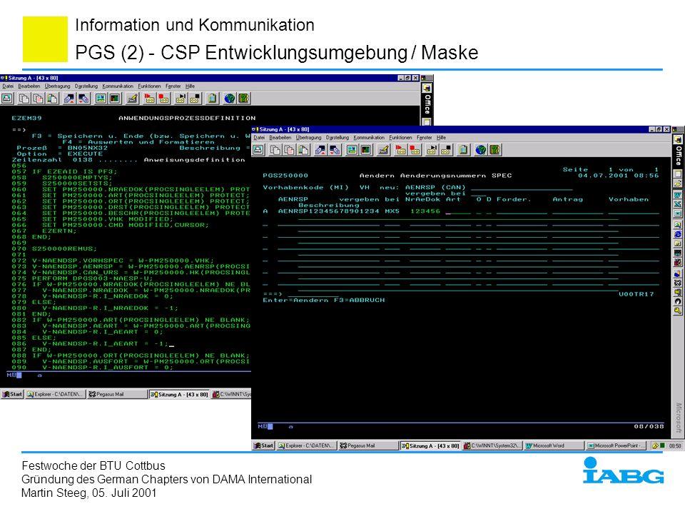 Information und Kommunikation PGS (2) - CSP Entwicklungsumgebung / Maske Festwoche der BTU Cottbus Gründung des German Chapters von DAMA International