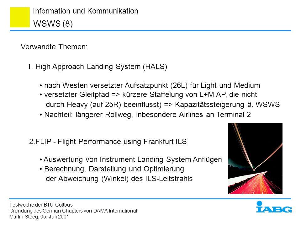 Information und Kommunikation WSWS (8) Festwoche der BTU Cottbus Gründung des German Chapters von DAMA International Martin Steeg, 05. Juli 2001 Verwa