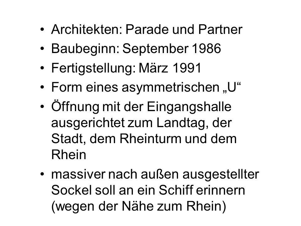 Architekten: Parade und Partner Baubeginn: September 1986 Fertigstellung: März 1991 Form eines asymmetrischen U Öffnung mit der Eingangshalle ausgeric