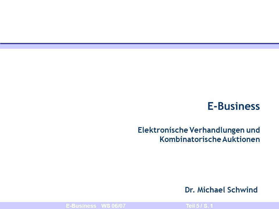 E-Business WS 06/07 Teil 5 / S.