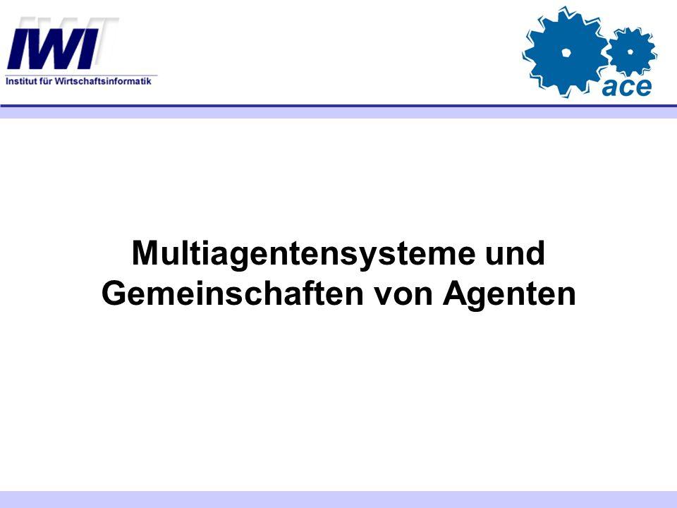 Multiagentensysteme und Gemeinschaften von Agenten