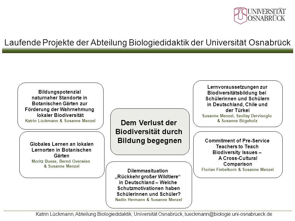 Katrin Lückmann, Abteilung Biologiedidaktik, Universität Osnabrück, lueckmann@biologie.uni-osnabrueck.de Dem Verlust der Biodiversität durch Bildung b