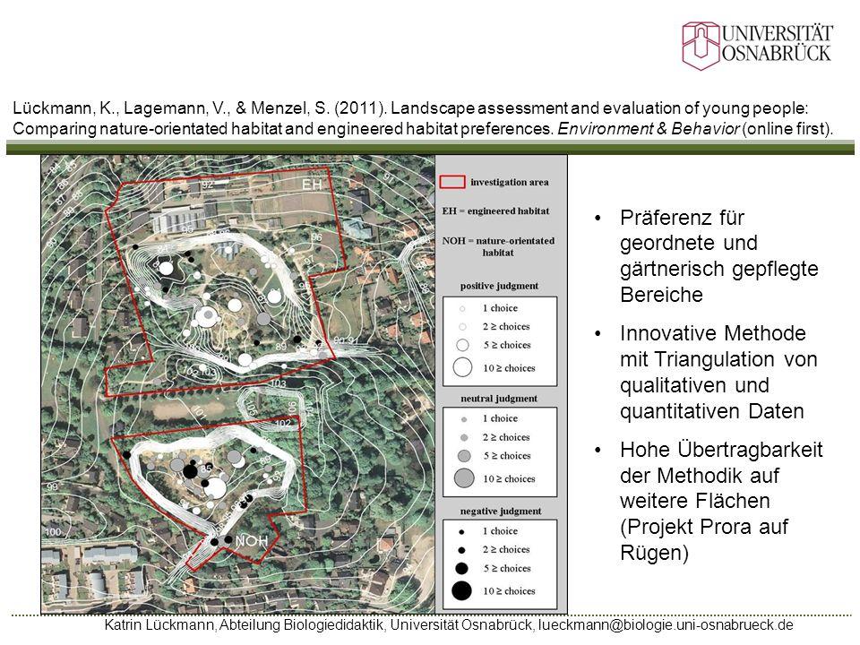 Katrin Lückmann, Abteilung Biologiedidaktik, Universität Osnabrück, lueckmann@biologie.uni-osnabrueck.de Lückmann, K., Lagemann, V., & Menzel, S. (201