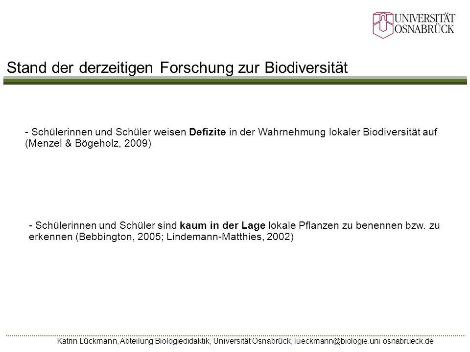 Katrin Lückmann, Abteilung Biologiedidaktik, Universität Osnabrück, lueckmann@biologie.uni-osnabrueck.de - Schülerinnen und Schüler weisen Defizite in