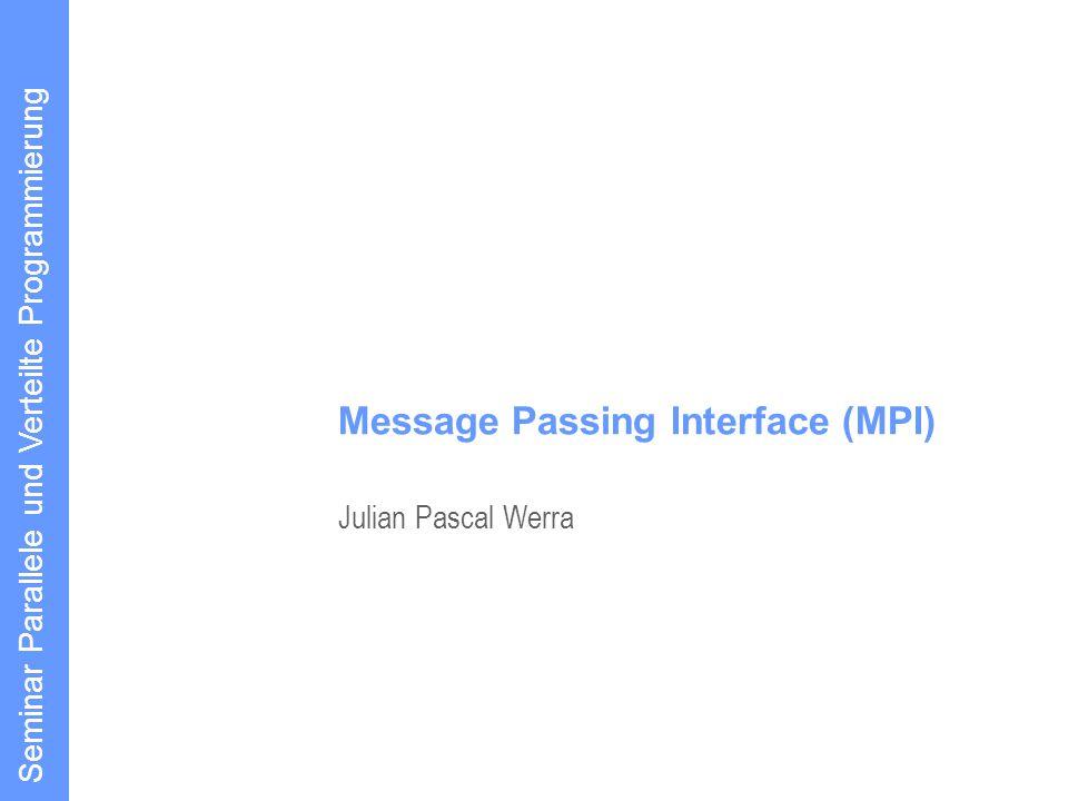 22 Einzeltransfer-Operationen #include #include mpi.h int main (int argc, char *argv[]) { int my_rank, source, dest, tag=0; char msg [20]; MPI_Status status; // MPI Initialisieren MPI_Init (&argc, &argv); // Eigenen Rang bestimmen MPI_Comm_rank (MPI_COMM_WORLD, &my_rank); // Der Prozess mit Rang 0 sendet eine Nachricht...