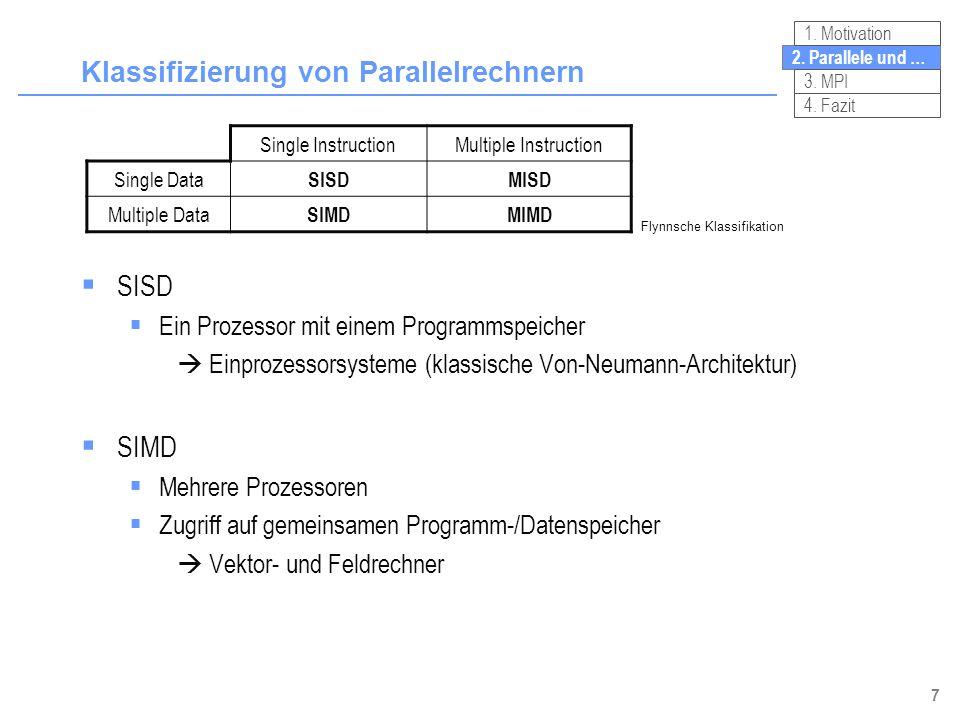 8 Klassifizierung von Parallelrechnern 2.Parallele und … 3.