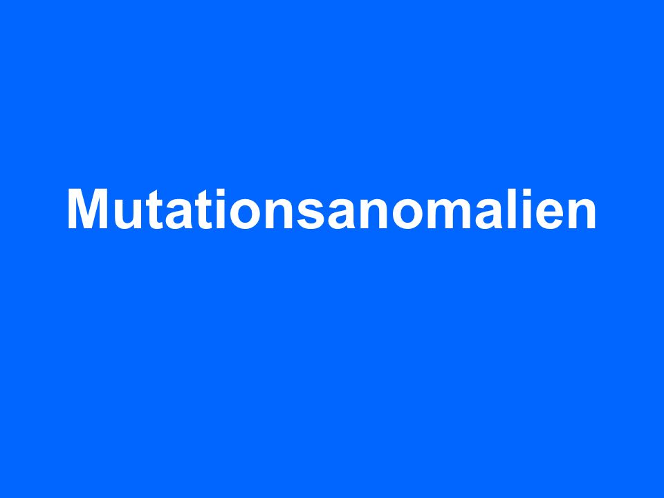 Mutationsanomalien