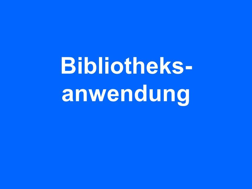 Bibliotheks- anwendung