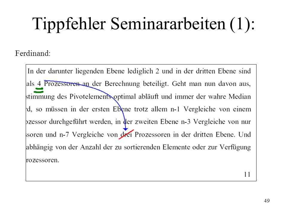 49 Tippfehler Seminararbeiten (1): Ferdinand: