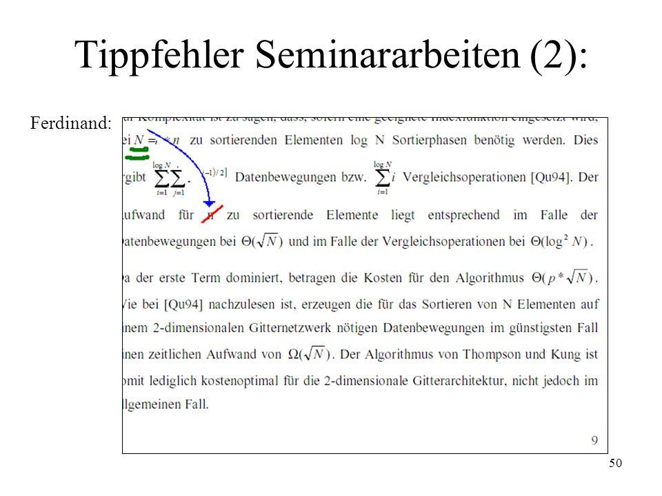 50 Tippfehler Seminararbeiten (2): Ferdinand: