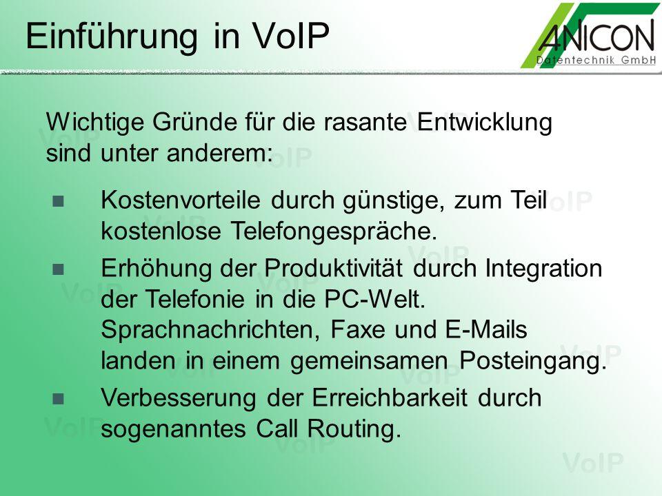 Einführung in VoIP Wichtige Gründe für die rasante Entwicklung sind unter anderem: Kostenvorteile durch günstige, zum Teil kostenlose Telefongespräche
