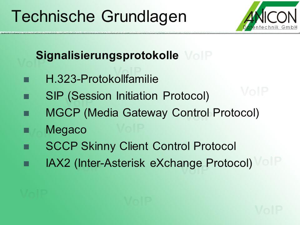 Technische Grundlagen Signalisierungsprotokolle H.323-Protokollfamilie SIP (Session Initiation Protocol) MGCP (Media Gateway Control Protocol) Megaco