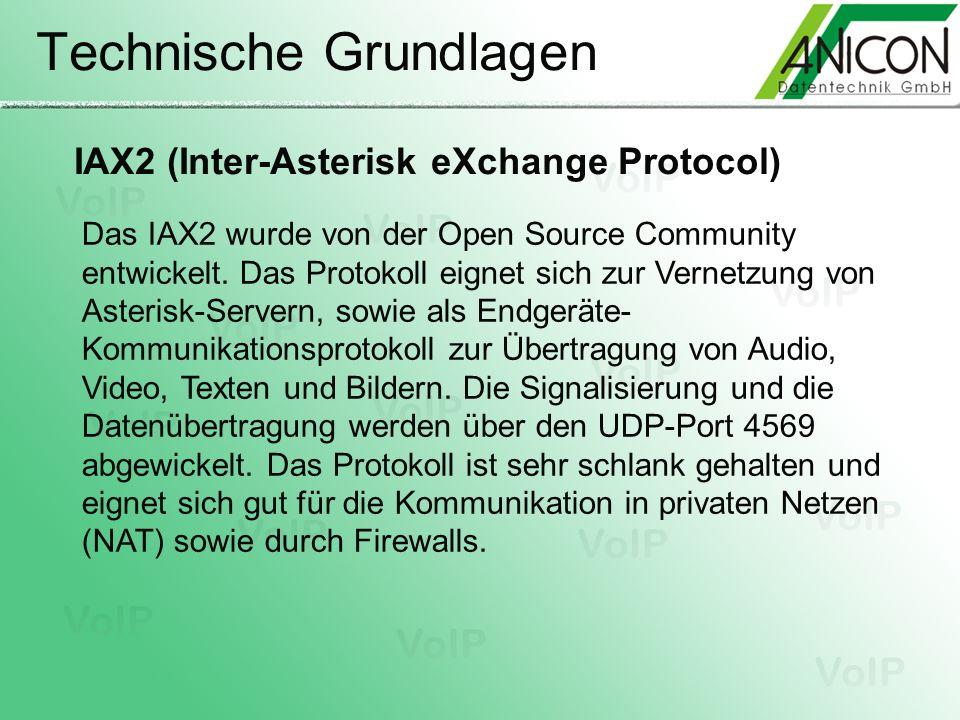 Technische Grundlagen Das IAX2 wurde von der Open Source Community entwickelt. Das Protokoll eignet sich zur Vernetzung von Asterisk-Servern, sowie al