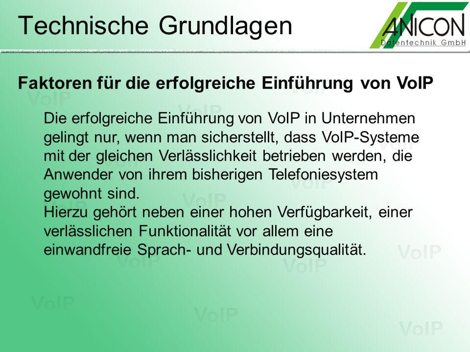 Technische Grundlagen Faktoren für die erfolgreiche Einführung von VoIP Die erfolgreiche Einführung von VoIP in Unternehmen gelingt nur, wenn man sich