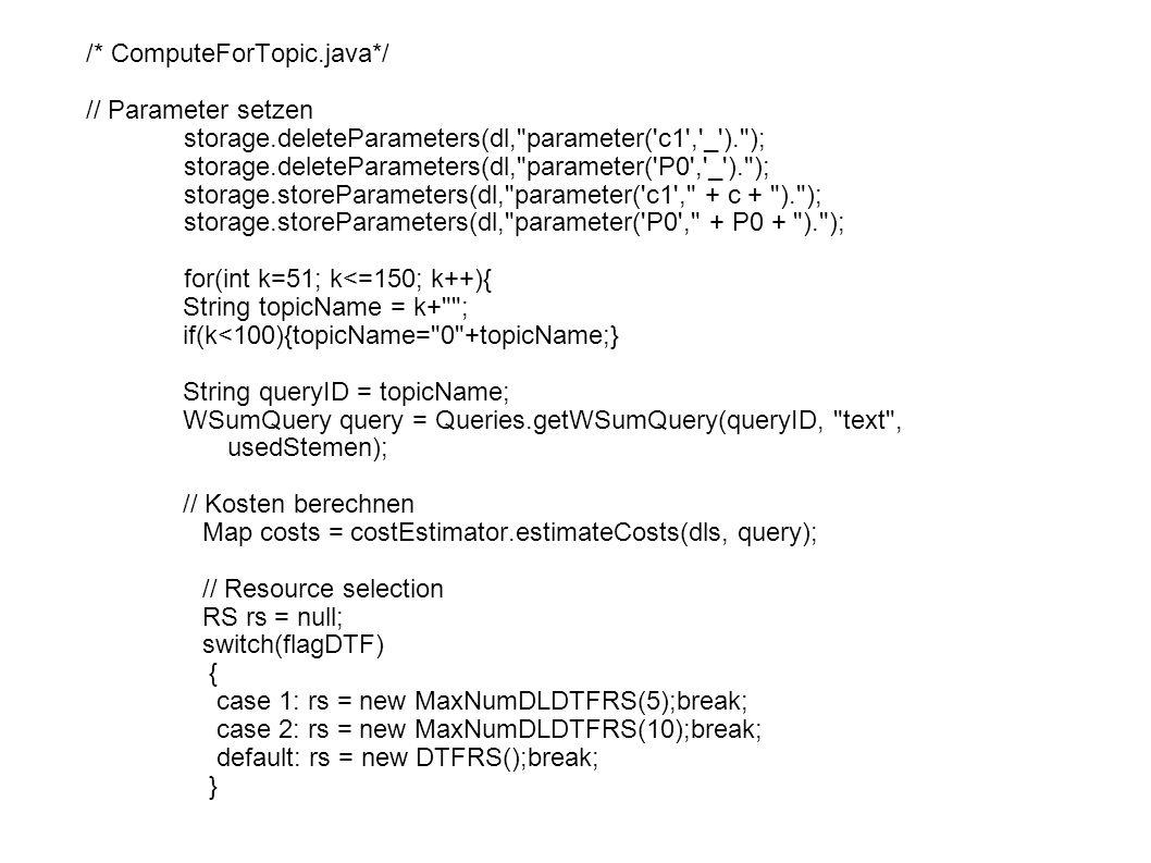 Automatisierte Abläufe Skriptbasierter Aufruf der Experimente Sequenzielle Abarbeitung der Aufgaben möglich Vorteile: besseres Zeitmanagement besserer Überblick über die Experimente (Reihenfolge) Einfachere Aufrufe (Benutzerfreundlicher) Nachteile: niedrige Fehlertolleranz hoher Aufwand bei Skripterstellung (und Codeanpassung)