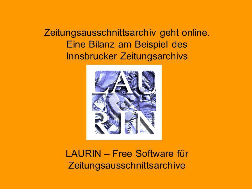 LAURIN@Halle 2002 - Günter Mühlberger Zukunft LAURIN Software Technisch –Standardisierung: XML, METS (Metadata Encoding and Transmission Standard), Dublin Core –Workflow Verbesserungen –Erweiterung um Retrodigitalisierung –Portierung auf freie Datenbank Allgemein –Weitere Anwender –Aufbau einer User-Gemeinde